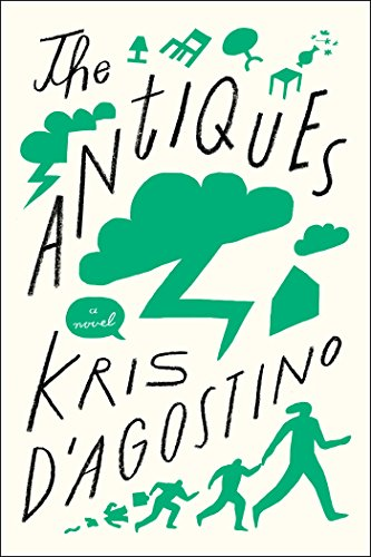 The Antiques: A Novel, by Kris D'Agostino