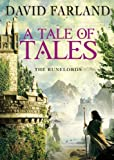 A Tale of Tales (Runelords, Book 9) (The Runelords)