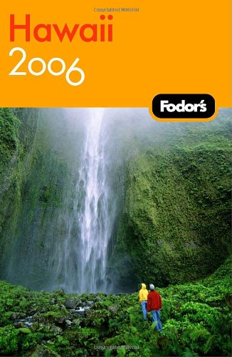 Fodor'S Hawaii 2006 (Fodor'S Gold Guides)