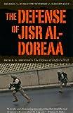 Image of The Defense of Jisr Al-Doreaa