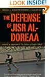 The Defense of Jisr Al-Doreaa: With E...