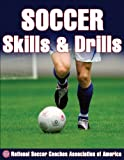 Soccer Skills & Drills (Nscaa)