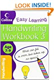 Handwriting Age 7-9 Workbook 3 (Collins Easy Learning Age 7-11)
