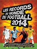 Les records du monde du football 2014