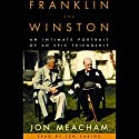 Franklin and Winston Audiobook by Jon Meacham Narrated by Grover Gardner