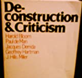 Deconstruction and Criticism (0816493545) by Harold Bloom