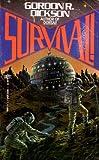 Survival (0671559273) by Gordon R. Dickson