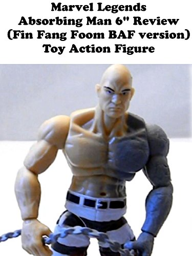 "Marvel Legends Absorbing Man 6"" Review (Fin Fang Foom BAF version) toy action figure"