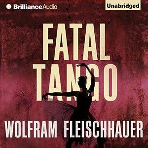 Fatal Tango | [Wolfram Fleischhauer]