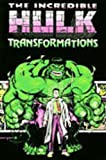 Incredible Hulk: Transformations (0785102620) by Stan Lee
