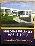 Personal Wellness Hpels 1010 University of Northern Iowa (0077587405) by Michael L. Teague
