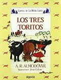 Media lunita / Crescent Little Moon: Los Tres Toritos: 15 (Infantil - Juvenil)