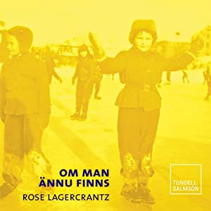 Om man ännu finns [If You Still Are] | [Rose Lagerkrantz]