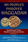 My People s Passover Haggadah: Traditional Texts, Modern Commentaries Volume 1