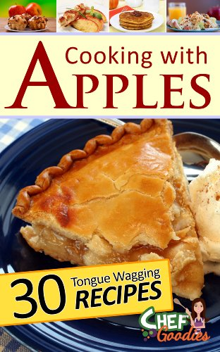 Cooking with Apples by Chef Goodies ebook deal