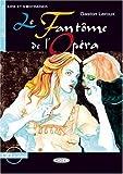 Le Fantome de l' Opera. Mit CD