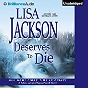 Deserves to Die: Selena Alvarez/Regan Pescoli, Book 6 | [Lisa Jackson]