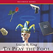 To Play the Fool: A Kate Martinelli Mystery | [Laurie R. King]