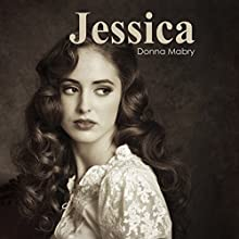 Jessica: The Manhattan Stories, Book 1 (       UNABRIDGED) by Donna Mabry Narrated by Susan Hanfield