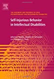 img - for Self-Injurious Behavior in Intellectual Disabilities, Volume 2 (The Assessment and Treatment of Child Psychopathology and Developmental Disabilities) book / textbook / text book