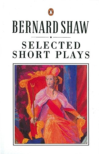 Shaw: Selected Short Plays (Shaw Library)