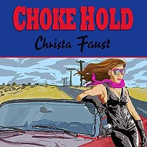 Choke Hold Audiobook