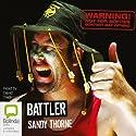 Battler Audiobook by Sandy Thorne Narrated by David Tredinnick