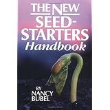 The New Seed-Starter's Handbook ~ Nancy Bubel