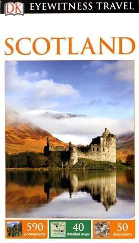 Scotland. Eyewitness Travel Guide (Eyewitness Travel Guides)