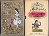Alice's adventures under ground: After Lewis Carroll's original manuscript which later became Alice in Wonderland : The original manuscript of ... original manuscript is in the British Museum