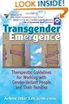 Transgender Emergence: Therapeutic Gu...
