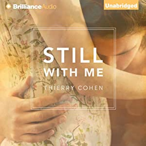 Still with Me | [Thierry Cohen, Summer Robinson (translator)]