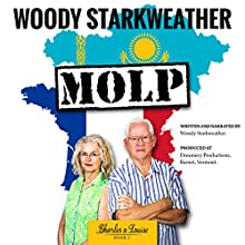 MOLP: Charles and Louise, Book 1 Audiobook by Woody Starkweather Narrated by Woody Starkweather