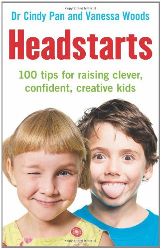 Headstarts: 100 Tips For Raising Clever, Confident, Creative Kids front-152576