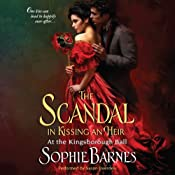 The Scandal in Kissing an Heir: At the Kingsborough Ball, Book 2 | [Sophie Barnes]
