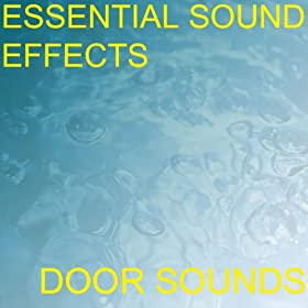 Sound effect of a door opening for Door opening sound effect