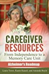 Caregiver Resources: From Independenc...
