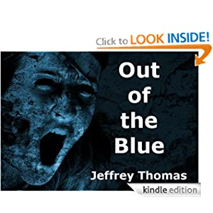 Out of the Blue Jeffrey Thomas