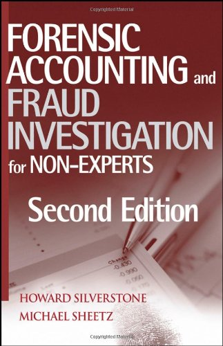 Forensic Accounting and Fraud Investigation for Non-Experts (CourseSmart)
