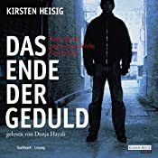 H&ouml;rbuch Das Ende der Geduld
