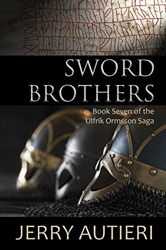 Sword Brothers (Ulfrik Ormsson's Saga Book 7) (The Sword Brothers compare prices)