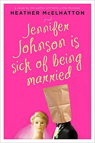 Image of Jennifer Johnson Is Sick of Being Married: A Novel (A Jennifer Johnson Novel)