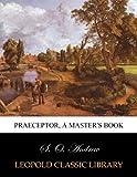 Praeceptor, a master's book