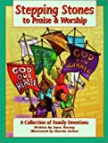Stepping Stones to Praise & Worship [Paperback]