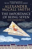 The Importance of Being Seven: The New 44 Scotland Street Novel