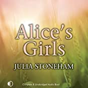 Alice's Girls: Land Girls Trilogy 3 | Julia Stoneham