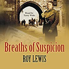 Breaths of Suspicion Audiobook by Roy Lewis Narrated by Terry Wale