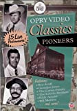 Opry Video Classics Pioneers