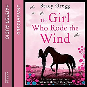 The Girl Who Rode the Wind Audiobook