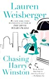 Chasing Harry Winston: A Novel by Lauren Weisberger